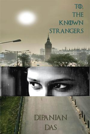 To, The Known Stranger - Read on ipad, iphone, smart phone and tablets.