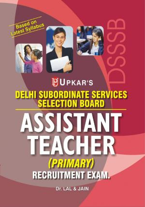 Delhi SSSB Assistant Teacher (Primary) Recruitment Exam. - Read on ipad, iphone, smart phone and tablets.
