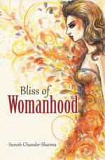 Bliss of Womanhood - Read on ipad, iphone, smart phone and tablets.
