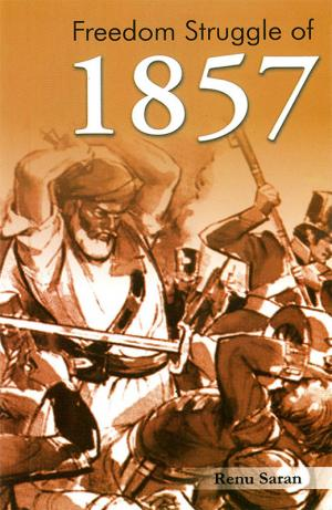 Freedom Struggle of 1857 - Read on ipad, iphone, smart phone and tablets.