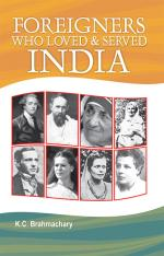 Foreigners Who Loved and Served India - Read on ipad, iphone, smart phone and tablets