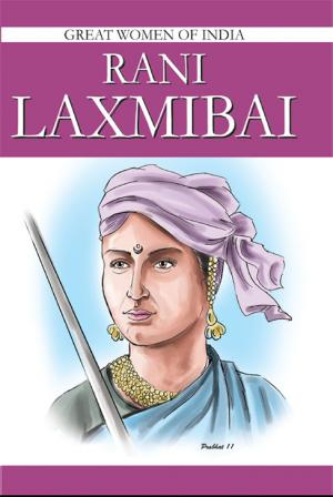 Rani Laxmibai - Read on ipad, iphone, smart phone and tablets.