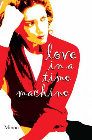 Love in a Time Machine & Other Stories