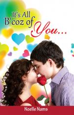 It's all b'coz of you... - Read on ipad, iphone, smart phone and tablets