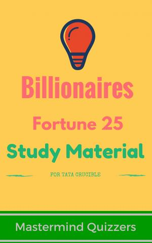 Fortune 25 World's Richest Billionaires Study Material