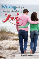 Walking with you…in the shades of love - Read on ipad, iphone, smart phone and tablets.