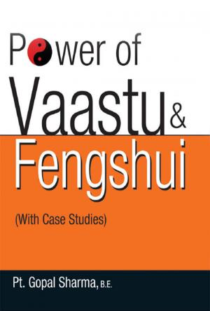 Power of Vaastu & Feng Shui