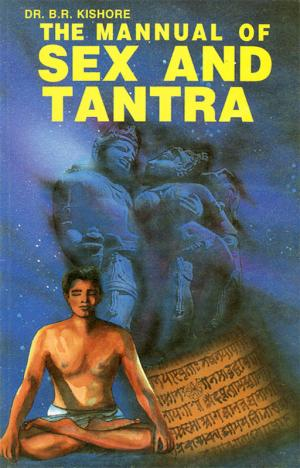 The Manual of Sex and Tantra