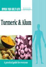 Improve Your Health With Turmeric and Alum - Read on ipad, iphone, smart phone and tablets