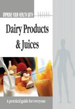 Improve Your Health With Dairy Product and Juices - Read on ipad, iphone, smart phone and tablets