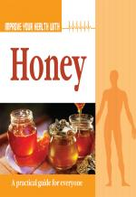 Improve Your Health With Honey - Read on ipad, iphone, smart phone and tablets