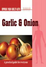 Improve Your Health with Garlic and Onion - Read on ipad, iphone, smart phone and tablets