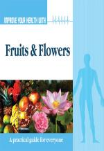 Improve Your Health With Fruits and Flowers - Read on ipad, iphone, smart phone and tablets