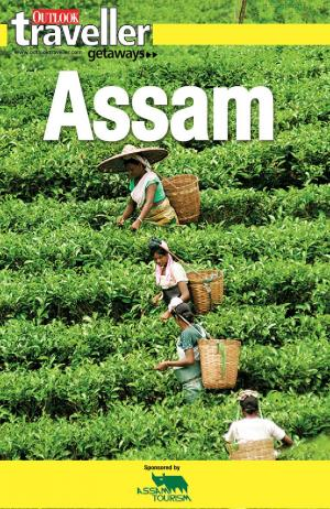 Outlook Traveller Getaways - Assam - Read on ipad, iphone, smart phone and tablets.