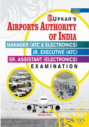 Airports Authority of India Manager Manager (ATC & Electronics) /Jr. Executive (ATC) /Sr. Assistant ( ELECTRONICS) Examination - Read on ipad, iphone, smart phone and tablets.