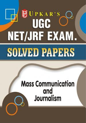 UGC NET/JRF Exam. Solved Papers Mass Communication and Journalism
