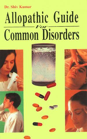 Allopathic Guide For Common Disorders - Read on ipad, iphone, smart phone and tablets.