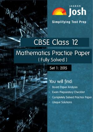 CBSE Class 12th Solved Mathematics Practice Paper 2015 Set-I
