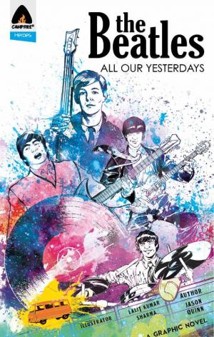 The Beatles: All Our Yesterdays - Read on ipad, iphone, smart phone and tablets.