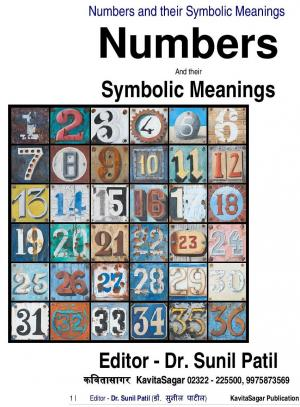Numbers and their Symbolic Meanings - Dr. Sunil Dada Patil