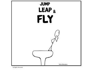 Jump, Leap & Fly