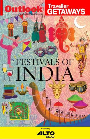 Outlook Traveller Getaways - Festivals of India - Read on ipad, iphone, smart phone and tablets.