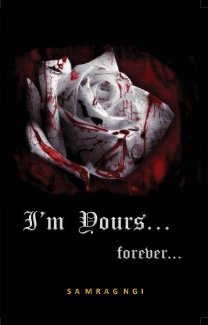 I'm Yours… Forever…