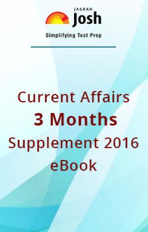Current Affairs 3 Months Supplement – 2016 eBook