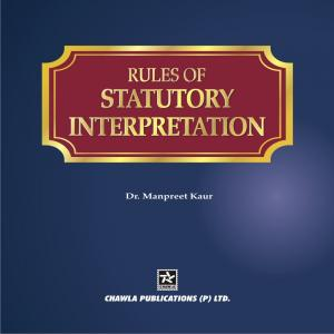 RULES OF STATUTORY INTERPRETATION