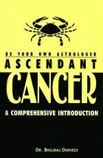 Be Your Own Astrologer : Ascendant Cancer - Read on ipad, iphone, smart phone and tablets