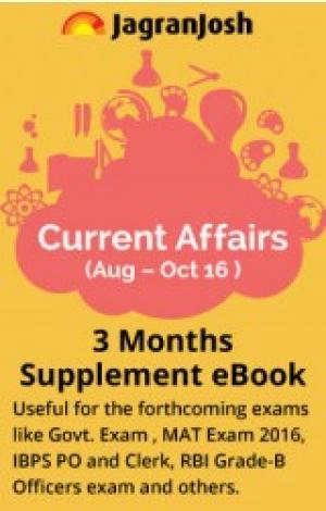Current Affairs ( Aug - Oct 2016 ) 3 Months Supplement