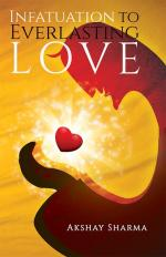 Infatuation to Everlasting Love - Read on ipad, iphone, smart phone and tablets