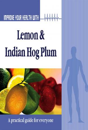 Improve Your Health With Lemon and Indian Hog Plum