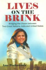 Lives on the Brink : Bridging the Chasm between Two Great Nations, India and United States - Read on ipad, iphone, smart phone and tablets