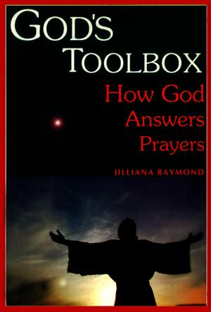 God's Toolbox: How God Answers Prayers