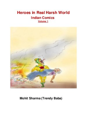 Heroes in Real Harsh World # 1 - Read on ipad, iphone, smart phone and tablets.