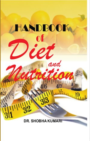 Handbook of Diet and Nutrition - Read on ipad, iphone, smart phone and tablets.