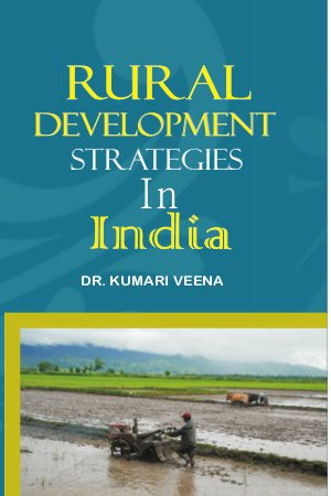 Rural Development Strategies in India