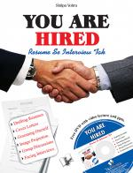YOU ARE HIRED - RESUMES & INTERVIEWS - Read on ipad, iphone, smart phone and tablets.