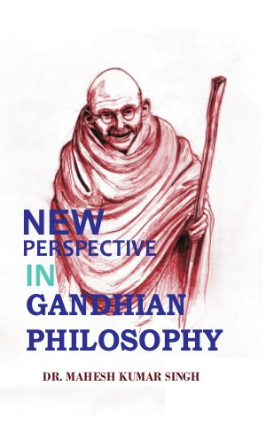 New Perspective in Gandhian Philosophy