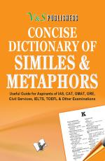 CONCISE DICTIONARY OF METAPHORS AND SIMILIES (POCKET SIZE) - Read on ipad, iphone, smart phone and tablets