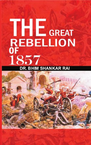 The Great Rebellion of 1857