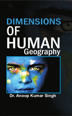 Dimensions of Human Geography