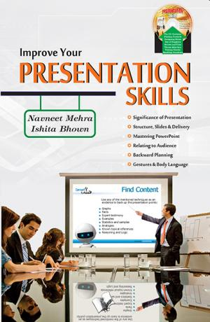 IMPROVE YOUR PRESENTATION SKILLS (with CD)