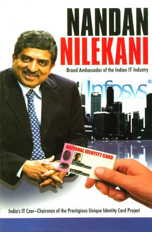 Nandan Nilekani: Brand Ambassador of the Indian IT Industry