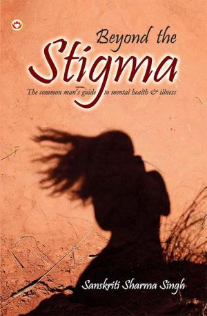Beyond the Stigma