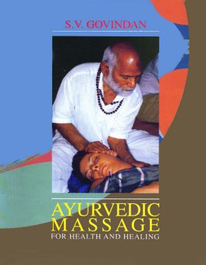 Ayurvedic Massage for Health and Healing - Read on ipad, iphone, smart phone and tablets.