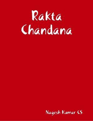RakthaChandana- Katha sankalana