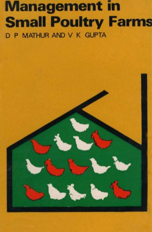 Management in Small Poultry Farms - Read on ipad, iphone, smart phone and tablets.