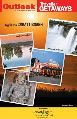 Outlook Traveller Getaways - Chhattisgarh